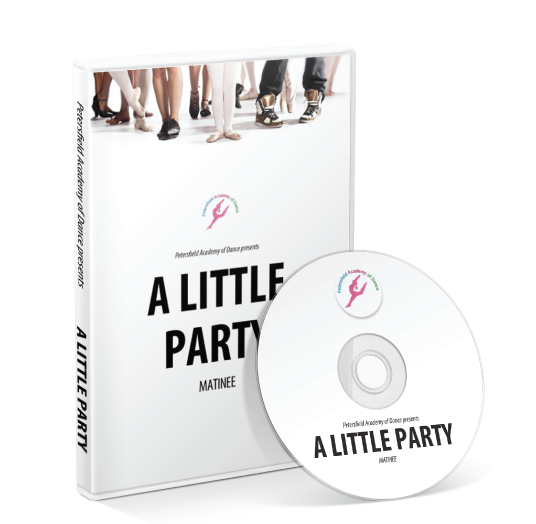 Petersfield Academy of Dance - A Little Party Matinee DVD